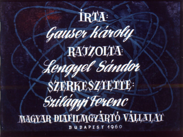 Written by: Károly Gauser<br>Drawings: Sándor Lengyel<br>Editor: Ferenc Szilágyi<br>Hungarian Slide Manufacturing Company<br>Budapest 1960
